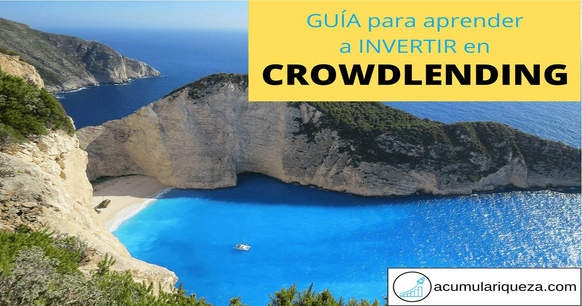 Guía Definitiva De Crowdlending: Qué Es, Riesgos, Estrategias De Inversión Y Mejores Plataformas